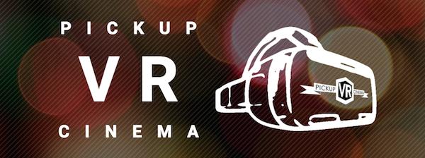 Digital Immersion PickUpVr Cinema