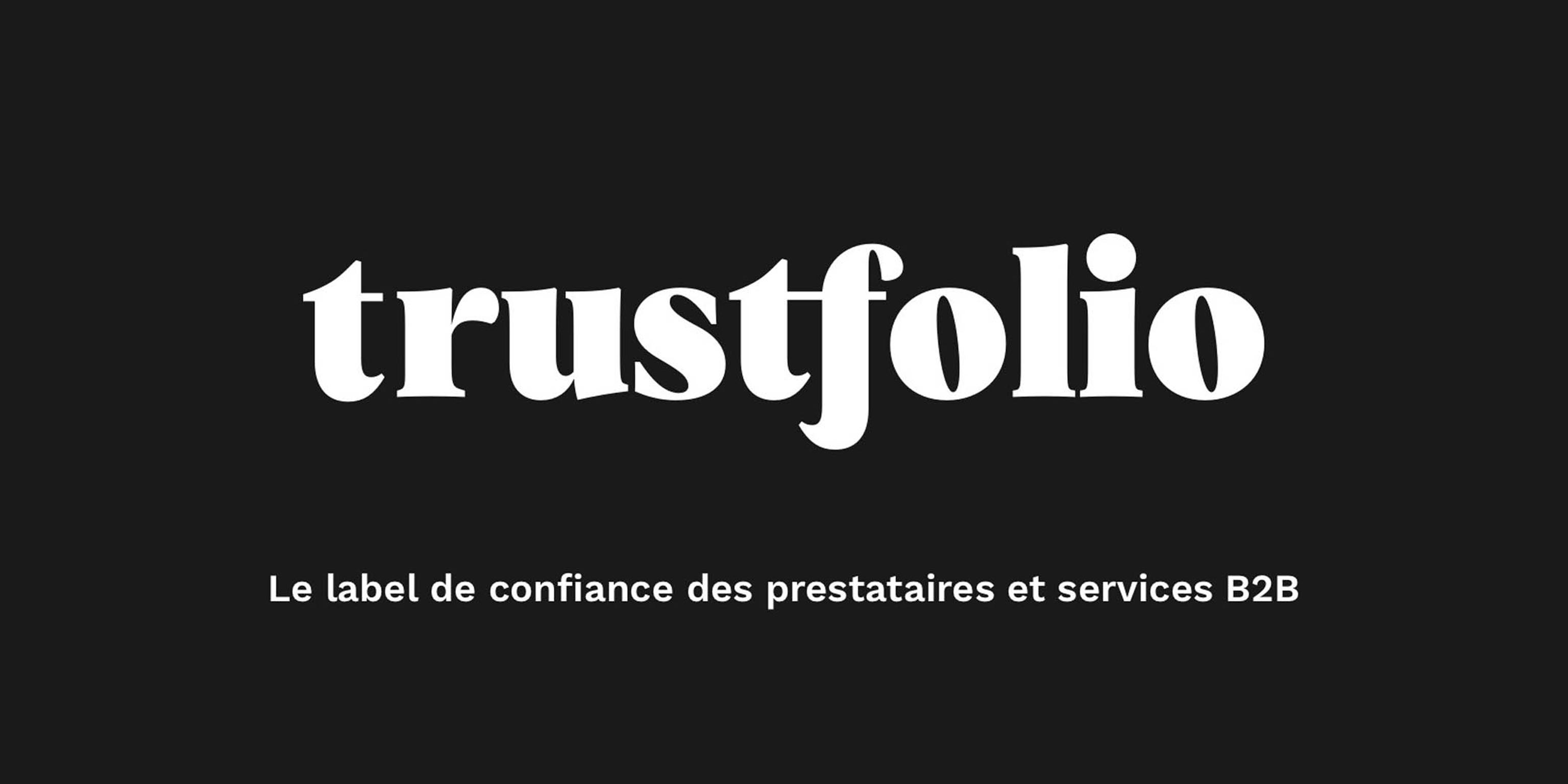 Nos clients nous recommandent avec Trustfolio